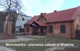 Murowanka pierwsza szkoła w Wawrze